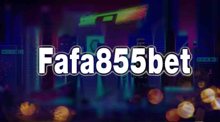 Fafa855bet
